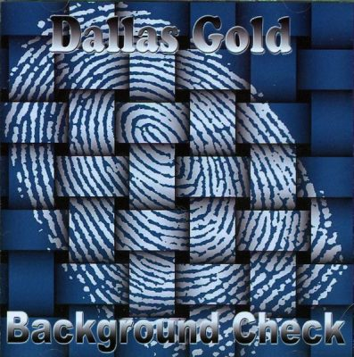 Dallas Gold – Background Check (CD) (2011) (FLAC + 320 kbps)