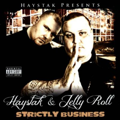 haystak-jelly-roll-strictly-business
