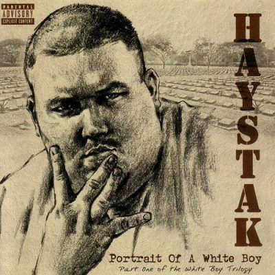 Haystak – Portrait Of A White Boy (WEB) (2004) (FLAC + 320 kbps)