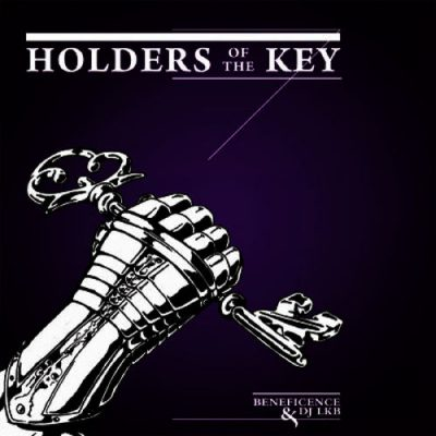Beneficence & DJ LKB – Holders Of The Key (2009)