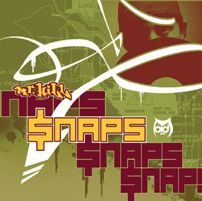 Mr. Hill – Snaps (CD) (2006) (FLAC + 320 kbps)