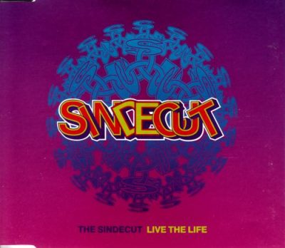 the-sindecut-live-the-life