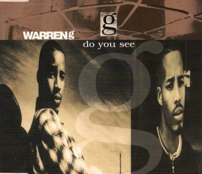 Warren G – Do You See? (CDS) (1995) (FLAC + 320 kbps)