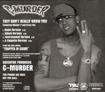 C-Murder – They Don't Really Know You (Promo CDS) (2000) (FLAC + 320 kbps)
