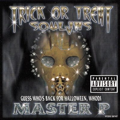 Master P – Souljas / Trick Or Treat Whodi (CDS) (2000) (FLAC + 320 kbps)