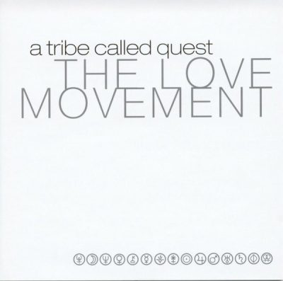 A Tribe Called Quest – The Love Movement (Japan Edition CD) (1998-2007) (FLAC + 320 kbps)