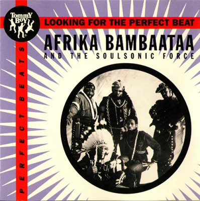 afrika-bambaataa-soulsonic-force-looking-for-the-perfect-beat