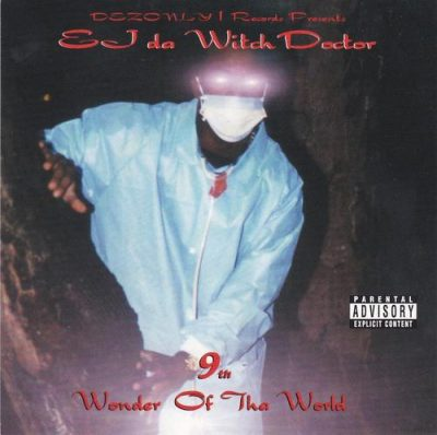 ej-da-witchdoctor-9th-wonder-of-tha-world