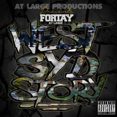 Fortay – West Syd Story (WEB) (2016) (320 kbps)