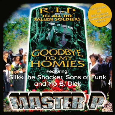 Master P – Goodbye To My Homies (CDM) (1998) (FLAC + 320 kbps)