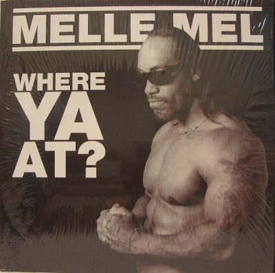 Melle Mel – Where Ya At? (VLS) (2003) (FLAC + 320 kbps)
