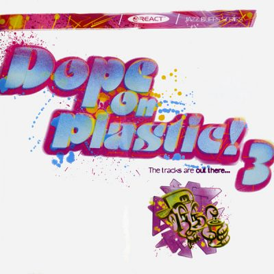 Various – Dope On Plastic! 3 (Mixed by John Stapleton) (1996) (CD) (FLAC + 320 kbps)