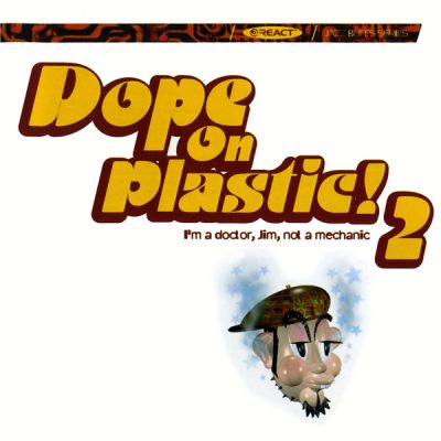 Various – Dope On Plastic! 2 (1995) (CD) (FLAC + 320 kbps)