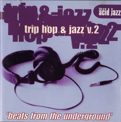 Various – Trip Hop And Jazz v.2 (1996) (CD) (FLAC + 320 kbps)