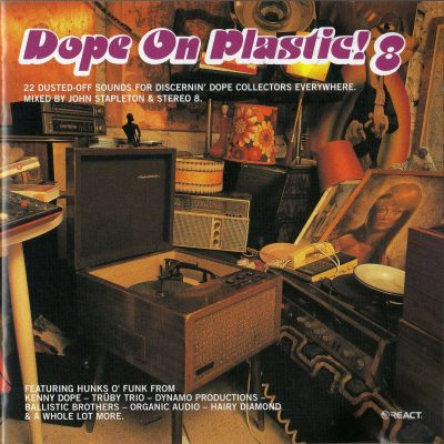 Various – Dope On Plastic! 8 (Mixed By John Stapleton) (2001) (CD) (FLAC + 320 kbps)