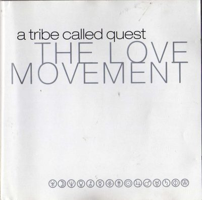 A Tribe Called Quest – The Love Movement (1998) (CD) (FLAC + 320 kbps)