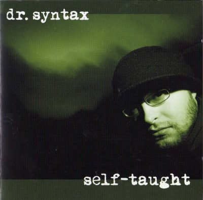 Dr. Syntax – Self Taught (2007) (CD) (FLAC + 320 kbps)
