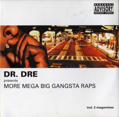 Various – Dr. Dre Presents More Mega Big Gangsta Raps (2001) (2xCD) (FLAC + 320 kbps)