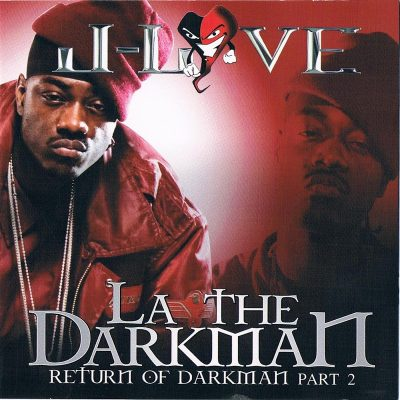 La The Darkman & J-Love – Return Of The Darkman Part 2 (WEB) (2010) (320 kbps)