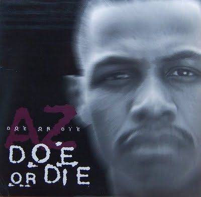 AZ – Doe Or Die (CDS) (1996) (FLAC + 320 kbps)