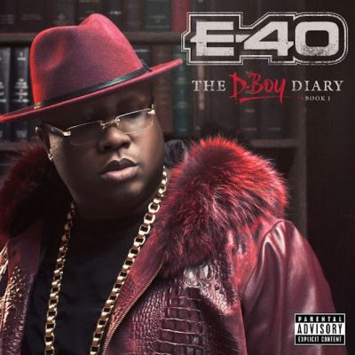 E-40 – The D-Boy Diary: Book 1 (CD) (2016) (FLAC + 320 kbps)