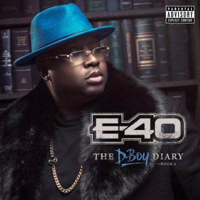 E-40 – The D-Boy Diary: Book 2 (CD) (2016) (FLAC + 320 kbps)