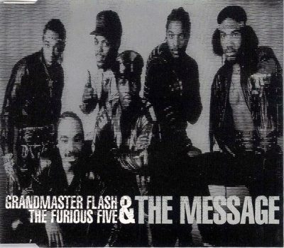 Grandmaster Flash & The Furious Five – The Message (CDS) (1997) (FLAC + 320 kbps)