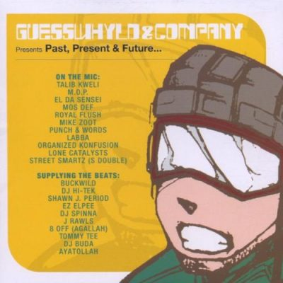 VA – Guesswhyld & Company Presents: Past, Present & Future… (CD) (2001) (FLAC + 320 kbps)