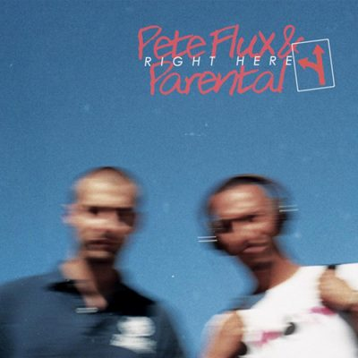 Pete Flux & Parental – Right Here EP (WEB) (2013) (320 kbps)