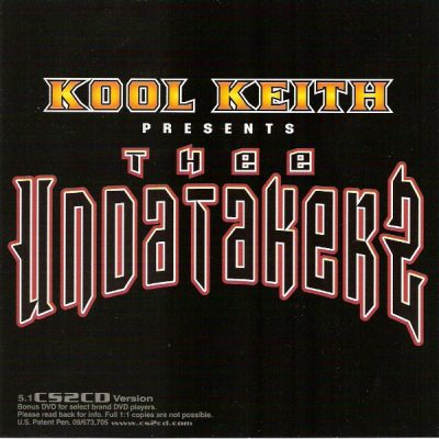 Kool Keith Presents: Thee Undatakerz ‎- Party In Tha Morgue! (CD) (2003) (FLAC + 320 kbps)