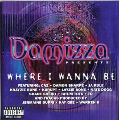 VA – Damizza Presents: Where I Wanna Be (CD) (2000) (FLAC + 320 kbps)
