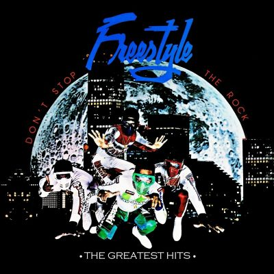 Freestyle – Don't Stop The Rock: The Greatest Hits (WEB) (2015) (320 kbps)