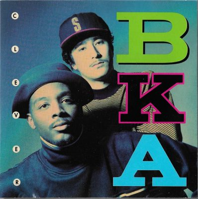B.K.A. – Clever (1991) (CD) (FLAC + 320 kbps)