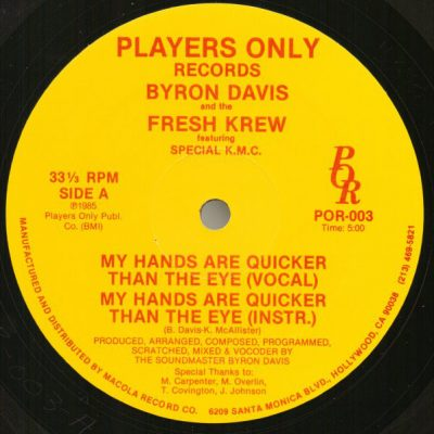 Byron Davis & The Fresh Krew – My Hands Are Quicker Than The Eye (VLS) (1985) (FLAC + 320 kbps)