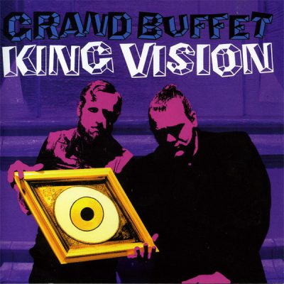 Grand Buffet – King Vision (CD) (2008) (FLAC + 320 kbps)