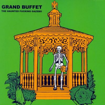 Grand Buffet – The Haunted Fucking Gazebo EP (CD) (2007) (FLAC + 320 kbps)
