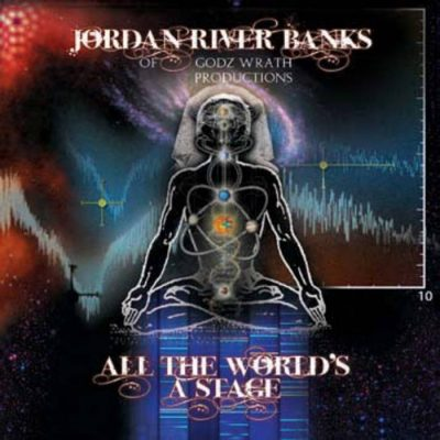 Jordan River Banks – All The World's A Stage (WEB) (2009) (FLAC + 320 kbps)