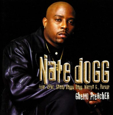 Nate Dogg – Ghetto Preacher (CD) (1999) (FLAC + 320 kbps)