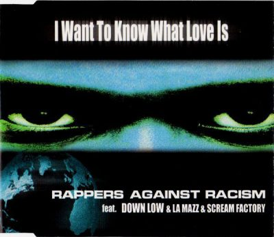 Rappers Against Racism – I Want To Know What Love Is (CDM) (1998) (FLAC + 320 kbps)