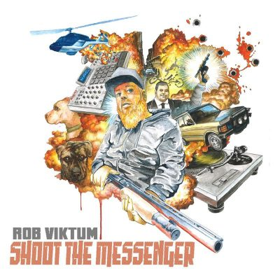 Rob Viktum – Shoot The Messenger (WEB) (2017) (320 kbps)