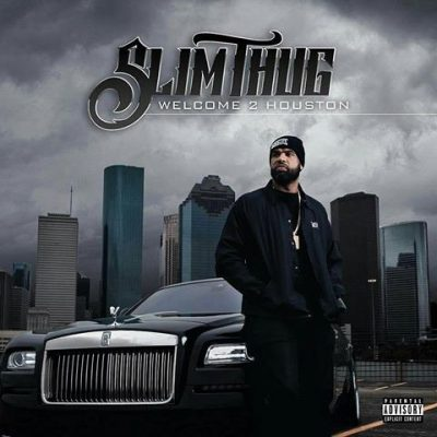 Slim Thug – Welcome 2 Houston (WEB) (2017) (320 kbps)