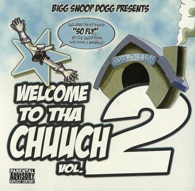 Snoop Dogg – Welcome 2 Tha Chuuch Vol. 2 (CD) (2004) (FLAC + 320 kbps)