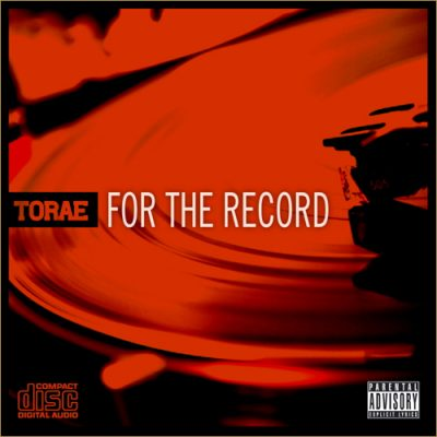Torae – For The Record (2011) (iTunes)