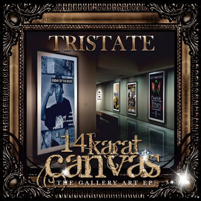 TriState – 14 Karat Canvas: The Gallery Art EP (WEB) (2012) (FLAC + 320 kbps)