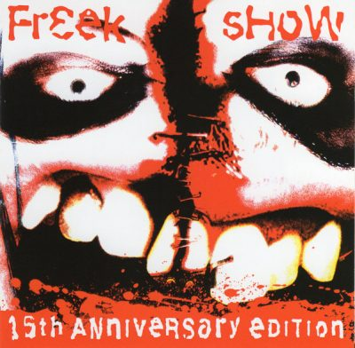 Twiztid – Freek Show (15th Anniversary Edition CD) (2000-2015) (FLAC + 320 kbps)