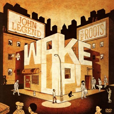 John Legend & The Roots – Wake Up! (Target Exclusive Edition CD) (2010) (FLAC + 320 kbps)
