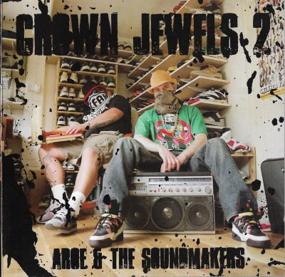 Aroe & The Soundmakers – Crown Jewels 2 (2008) (CD) (FLAC + 320 kbps)