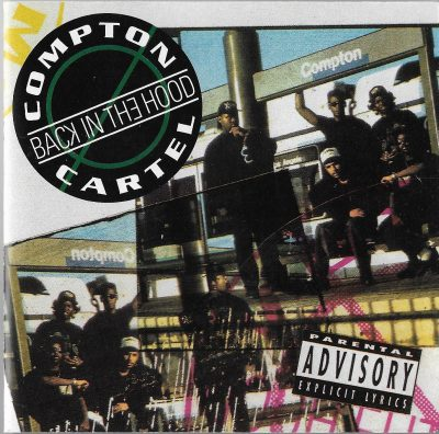 Various – Compton Cartel – Back In The Hood (1991) (CD) (FLAC + 320 kbps)