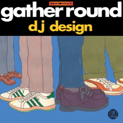 DJ Design – Gather Round (Vinyl) (2000) (FLAC + 320 kbps)