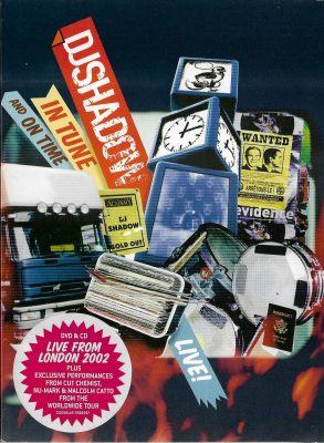 DJ Shadow – In Tune And On Time Live! (2004) (CD + DVD) (FLAC + 320 kbps)